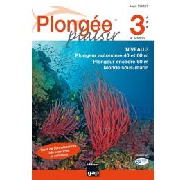 Livre Plongée Plaisir NIVEAU 3 GAP EDITIONS 9ème Edition